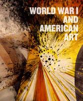 World War I and American Art (Hardback)