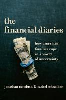 The Financial Diaries: How American Families Cope in a World of Uncertainty (Hardback)