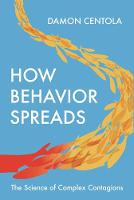 How Behavior Spreads: The Science of Complex Contagions - Princeton Analytical Sociology Series (Hardback)