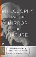 Philosophy and the Mirror of Nature: Thirtieth-Anniversary Edition - Princeton Classics (Paperback)