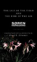 The Lily of the Field and the Bird of the Air: Three Godly Discourses (Paperback)