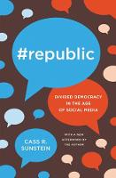 #Republic: Divided Democracy in the Age of Social Media (Paperback)