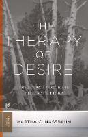 The Therapy of Desire: Theory and Practice in Hellenistic Ethics - Princeton Classics (Paperback)