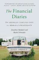 The Financial Diaries: How American Families Cope in a World of Uncertainty (Paperback)