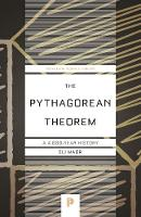 The Pythagorean Theorem: A 4,000-Year History (Paperback)