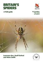 Britain's Spiders: A Field Guide - Fully Revised and Updated Second Edition - WILDGuides (Paperback)
