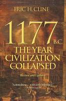 1177 B.C.: The Year Civilization Collapsed: Revised and Updated (Paperback)