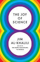The Joy of Science (Hardback)