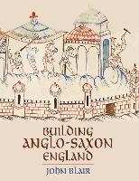 Building Anglo-Saxon England (Paperback)