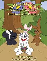 Adventures in Cottontail Pines: The Summer Princess - Adventures in Cottontail Pines 1 (Paperback)