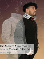 The Modern Maker Vol2. Pattern Manual