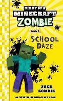 Diary of a Minecraft Zombie Book 5: School Daze - Diary of a Minecraft Zombie 5 (Paperback)