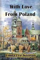 With Love from Poland (Paperback)