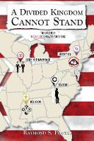 A Divided Kingdom Cannot Stand: The Little Book The Devil Doesn't Want You to Read (Paperback)
