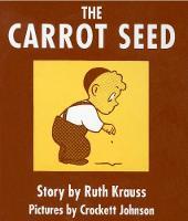 The Carrot Seed Board Book: 75th Anniversary (Board book)