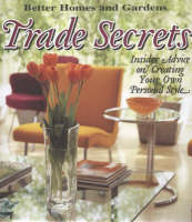 Trade Secrets: Insider Advice on Creating Your Own Personal Style (Hardback)
