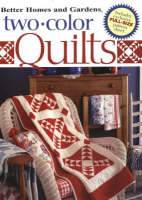 Two-Color Quilts - Better Homes & Gardens S. (Hardback)