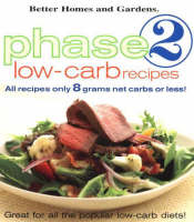 Phase 2 Low-Carb Recipes: All Recipes Only 8 Grams Net Carbs or Less (Paperback)