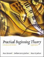 Practical Beginning Theory: A Fundamentals Worktext (Paperback)