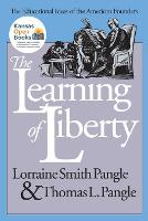 The Learning of Liberty: Educational Ideas of the American Founders - American Political Thought (Paperback)