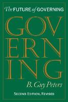 The Future of Governing - Studies in Government and Public Policy (Paperback)