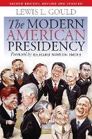 The Modern American Presidency (Paperback)