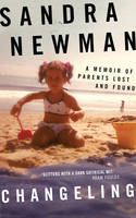 Changeling: A Memoir Of Parents Lost And Found (Paperback)