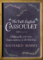 The Full English Cassoulet: Making Do In The Kitchen (Hardback)