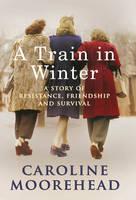 A Train in Winter (Hardback)