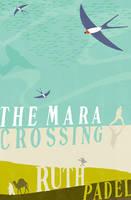 The Mara Crossing (Hardback)