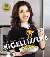 Nigellissima: Instant Italian Inspiration (Hardback)