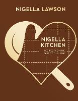 Nigella Kitchen: Recipes from the Heart of the Home (Nigella Collection) (Hardback)
