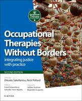 Occupational Therapies Without Borders: integrating justice with practice - Occupational Therapy Essentials (Paperback)