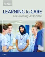 Learning to Care: The Nursing Associate (Paperback)