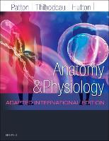 Anatomy and Physiology: Adapted International Edition (Hardback)