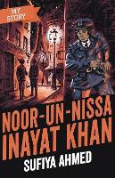 Noor Inayat Khan - My Story (Paperback)