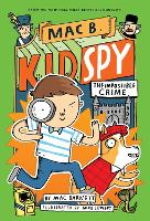 The Impossible Crime (Mac B., Kid Spy #2) (Paperback)