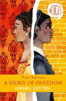 Two Sisters: A Story of Freedom - Voices 6 (Paperback)
