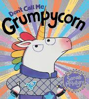 Don't Call Me Grumpycorn! (HB)