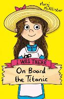 On Board the Titanic (new edition) - I Was There (Paperback)