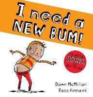I Need a New Bum (board book) (Board book)