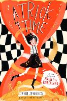 Malice in Underland: A Trick of Time - Malice's Adventures in Underland 2 (Paperback)