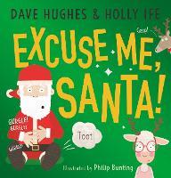 Excuse Me, Santa (Paperback)