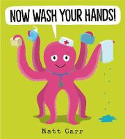 Now Wash Your Hands! (Paperback)