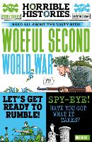 Woeful Second World War - Horrible Histories (Paperback)