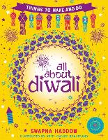 All About Diwali: Things to Make and Do (Paperback)