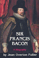 Sir Francis Bacon: A Biography (Paperback)