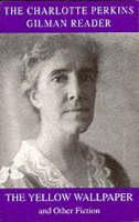 The Charlotte Perkins Gilman Reader (Paperback)