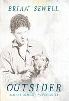 Outsider: Always Almost: Never Quite (Paperback)