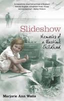 Slideshow: Memories of a Wartime Childhood (Hardback)